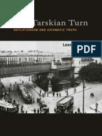 The Tarskian turn [Deflationism and Axiomatic truth]