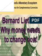 Bernard Lietaer - Scientific Evidence for Complementary Currencies