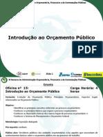 Oficina 07 - Introducao Ao Orcamento Publico