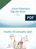 Kebersihan Gigi Dan Mulut