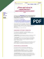 ¿Para Qué Sirve La Capacitación__ La Capacitación Sirve Para Mejorar Conocimientos, Habilidades, Actitudes y Conductas de Las Personas en Sus Puestos de Trabajo