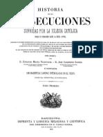 Historia de Las Persecuciones de La Iglesia Catolica Tomo I