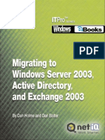 Migrating to Windows Server 2003, Active Directory, And Exchange 2003