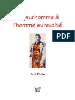 Du surhomme à l'homme surexcité Paul Viilio