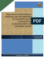 VIGILANCIA ESTRATEGICA PARA EL USO DE METODOS DE PLANIFICACION FAMILIAR EN ADOLESCENTES CON ENFOQUE SOCIAL