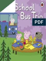 Peppa Pig School Bus Trip