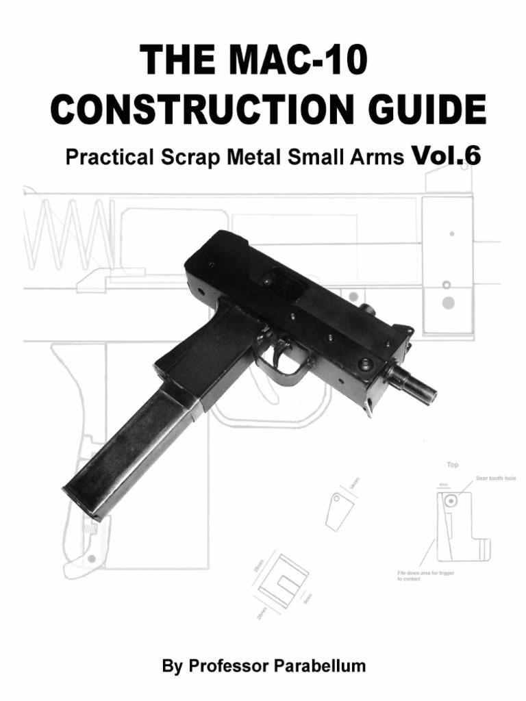 the mac 10 construction guide practical scrap metal