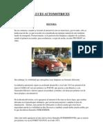 Historia de Las Luces en El Automovil Completo