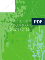 Novel Solutions for Quieter and Greener Cities