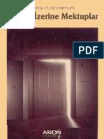 Jiddu Krishnamurti - Eğitim Üzerine Mektuplar