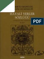 Alberto Manguel & Gıanni Guadalupi - Hayali Yerler Sözlüğü 2.Cilt