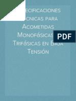 Especificaciones Técnicas para Acometidas Monofásicas y Trifásicas en Baja Tensión