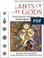 Plants of the Gods [their sacred, healing and hallucinogenic powers] 2nd Edition by Richard Evans Schultes, Albert Hofmann, Christian Rätsch [2001] R.pdf