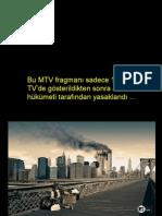 1 kez yayınlanan MTV Reklami