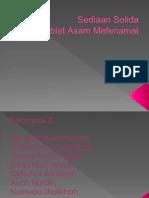 Praktikum Teknologi Sediaan Solida as Mef 2