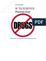 13 How to Survive- Pharmacology