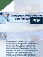 Gangguan Metabolisme Dan Penyakit Tulang