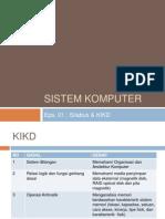 Sistem Komputer Eps. 01