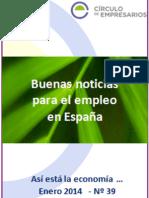 Buenas Noticias Para El Empleo en España-Así Está La Economía Enero 2014-Círculo de Empresarios
