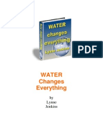 Water Changes Everything
