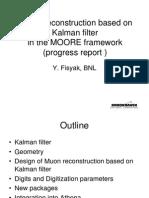 Kalman filter at Brookhaven National Laboratory
