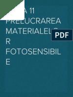 Tema 11 Prelucrarea Materialelor Fotosensibile