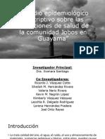 Estudio Epidemiológico-Descriptivo Sobre Las Condiciones de Salud en Jobos en Guayama