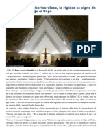 Francisco- Homilía 15-12-14 El Cristiano Es Misericordioso, La Rigidez Es Signo de Corazón Débil