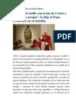 Francisco- Homilía 24-11-14 La Iglesia Brille Con La Luz de Cristo y No Con Luz Propia