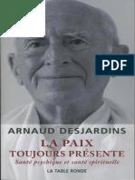 Arnaud Desjardins La Paix Toujours Presente - Arnaud Desjardins