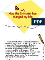 How the Internet Has Changed My Life