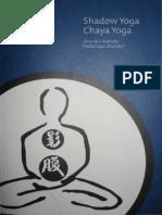 Shadow Yoga - Chaya Yoga