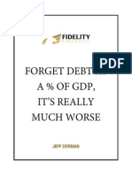 Forget Debt As A Percentage of GDP, It's Really Much Worse