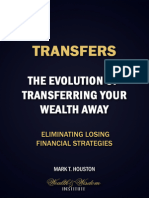The Evolution of Transferring Your Wealth Away