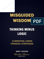 Misguided Wisdom - Thinking Minus Logic