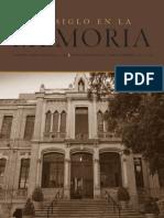 Un Siglo Colegio Del Sagrado Corazón 1913 1965 Escuela Superior de Música y Danza de Monterrey 1977 – 2013