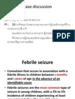 Case Febrile Convulsion