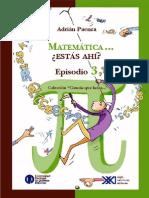 Matematica... Estas Ahi Episodio 314 - Adrian Paenza
