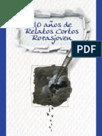 10 Anos Relato Corto Rozasjoven