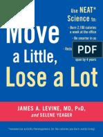Move a Little, Lose a Lot by James A. Levine, M.D., Ph.D. - Excerpt