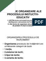 Forme de Organizare Ale Procesului Instuctiv-educativ