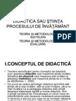 DIDACTICA SAU +PTIIN+óA PROCESULUI DE +ÄNV-é+ó-éM+éNT
