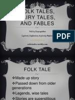 folktalesfairytalesandfablespowerpoint-120227223016-phpapp01