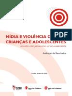 Midia e violencia