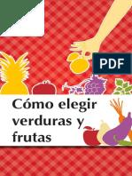Como Escoger Frutas y Verduras