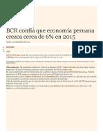 BCR Confía Que Economía Peruana Crezca Cerca de 6