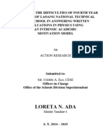 MITIGATING THE DIFFICULTIES OF FOURTH YEAR STUDENTS OF LAOANG NATIONAL TECHNICAL  HIGH SCHOOL IN ANSWERING WRITTEN  EVALUATIONS IN PHYSICS USING  AN INTRINSIC ACADEMIC  MOTIVATION MODEL (Loreta N. Ada)