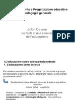 Le Fonti Di Una Scienza Dell'Educazione a.a 2008-2009