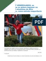 CON 181.157 VENEZOLANOS, Es Imposible Que Se Quiera Imponer en Venezuela El Etnónimo de Afro Descendiente, Como Estrato Mayoritario