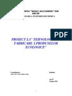 Tehnologia de Fabricare a Produselor Ecologice